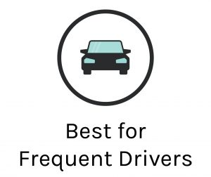 Best for Frequent Drivers